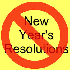 Live it! Don't Make it a Resolution