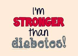 I am stronger than diabetes